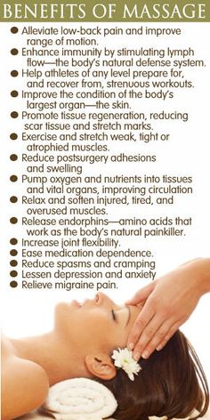 Benefits of Massage for Health. Massage helps to stimulate the system, assists with detoxification, and relaxes tension.