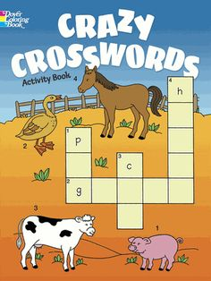 Simple crosswords offer plenty of fun plus the chance to improve spelling and learn new words. More than 50 puzzles with easy-to-color pictures feature themes related to the alphabet, animals, music, and more.