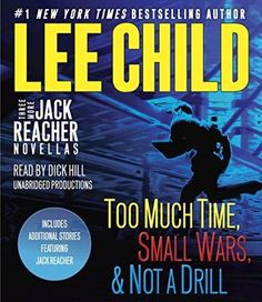 [ Three More Jack Reacher Novellas, by Lee Child. I had mixed feelings on this collection. ]