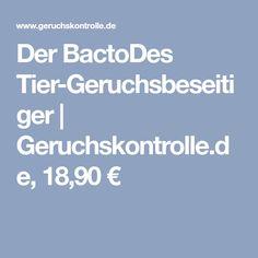 Der BactoDes Tier-Geruchsbeseitiger | Geruchskontrolle.de, 18,90 €