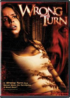 Wrong Turn. One of my favorite horror films, maybe it's because it has both Eliza Dushku and Desmond Harrington... XD