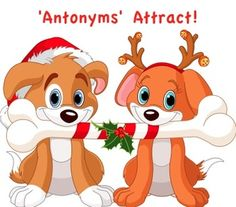 Antonyms Attract!   A Christmas Language Lesson To Develop