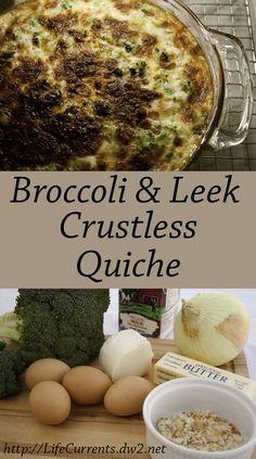 Broccoli, Leek, and Mozzarella Quiche - Life Currents