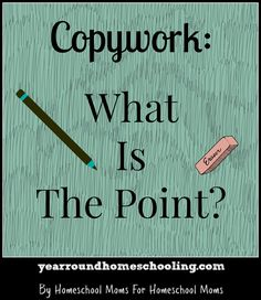 Beth shares what the point of using copywork is as part of a Charlotte Mason homeschooling method.