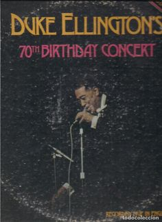 DUKE ELLINGTON ' DUKE ELLINGTON'S 70th BIRTHDAY CONCERT DOBLE LP ' USA LP33 SOLID STATE