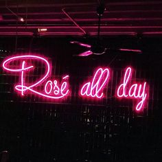 rose all day neon sign Neon Quotes, Lit Quotes, Neon Words, Pretty Quotes, Aesthetic Colors, Everything Pink, Neon Lighting, Wall Collage, Aesthetic Wallpapers