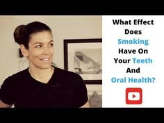 The risks to your health from smoking are well known, but what is less known is the effect that it has on your teeth and oral heath. Dental Hygiene, Bad Breath, Oral Health, Teeth, Smoking, Youtube, Tooth, Tobacco Smoking, Youtubers