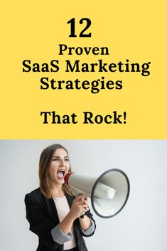 12 proven SaaS Marketing Strategies that you can implement to increase conversion right now. I challenge you to implement one strategy and see what happen.