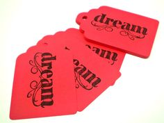 Red DREAM Tags  Set of 15  HANDMADE by the KIDS by justByou, $3.75