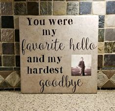 Memorial Sign - Condolence Gift - Remembrance Gift- Bereavement Gift- Sympathy Gift- You were my favorite hello and my hardest goodbye - Welcome to our website, We hope you are satisfied with the content we offer. If there is a problem -