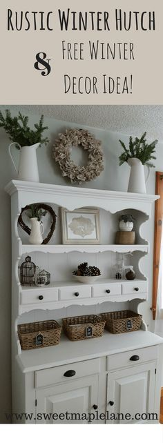 Rustic farmhouse winter hutch decor and free winter decor idea!