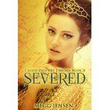 Severed (Cloud Prophet Trilogy #3) by Megg Jensen
