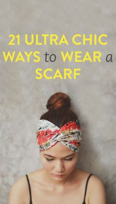 Love these ... 21 stylish ways to wear a scarf #Scarf #HowTo #Outfit #Ideas #Fashion #Accessories