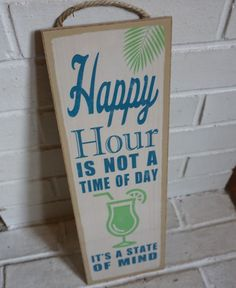 HAPPY HOUR IS NOT A TIME OF DAY Tiki Beach Bar Cantina Home Decor LARGE Sign NEW #Tropical