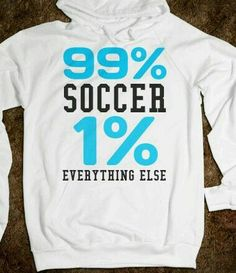 Life is all about soccer