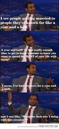 Aziz Ansari...... funny but also SO true.....