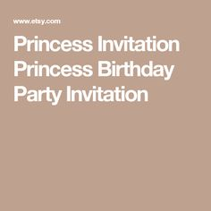 Princess Invitation Princess Birthday Party Invitation Princess Invitations, Birthday Party Invitations, Shopkins Invitations, Princess Birthday, Etsy, Handmade Gifts, Invite, Hand Made, Party