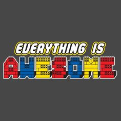 Everything Is Awesome T-Shirt from The Lego Movie Lego Movie Birthday, Lego Movie Party, Superhero Party, Lego Universe, Club Poster, Lego Club, Cool Lego, Awesome Lego, Everything Is Awesome