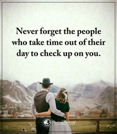 Never forget the people who take time out of their day to check up on you. Great Quotes, Quotes To Live By, Me Quotes, Motivational Quotes, Funny Quotes, Inspirational Quotes, Hurt Quotes, Relationship Quotes, Relationships