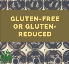 A stigma may be attached to gluten-free and gluten-reduced beers, but they keep getting better all the time! Gluten Free Beer, School S, Lesson Plans, How To Plan, Words, Lesson Planning, Horse
