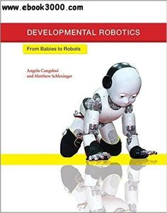 Free download pdf of introduction to robotics mechanics control developmental robotics from babies to robots fandeluxe Gallery