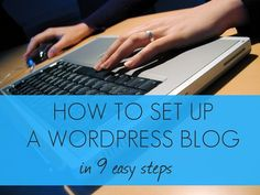 How to set up a WordPress blog in 9 easy steps