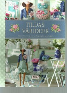Tildas Varideer /Tilda's Spring Ideas - moranguinho - Picasa Webalbums, click the link for the complete book Fabric Crafts, Sewing Crafts, Paper Crafts, Doll Clothes Patterns, Doll Patterns, Book Crafts, Diy And Crafts, Craft Books, Mini E
