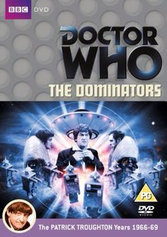 80). The Dominators. Starring Patrick Troughton as the Doctor, Frazer Hines as Jamie and Wendy Padbury as Zoe