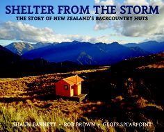 'Shelter from the Storm: The story of New Zealand's backcountry huts' wins the Nielsen Booksellers' Choice at the New Zealand Post Book Awards last night.