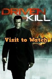 Driven To Kill 2009 Film Online Kostenlos Movies By Genre Movies Online Streaming