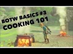 Breath of the Wild Basics #3: Cooking 101 - YouTube
