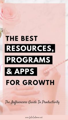 The Influencers Guide to Productivity: Best Resources, Programs and Apps for Growth Julie Solomon, Influencer Marketing, Apps, Make Money Blogging, Blogging Ideas, Conte, Business Tips, Business Planning, Business Women