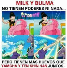 Read Milk y Bulma. from the story Dragon Ball Super Memes. XD by (Adriana. Anime Naruto, Otaku Anime, Dbz Memes, Funny Memes, Hilarious, Funny Art, Dragon Ball Z Shirt, Rap, Memes In Real Life