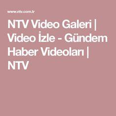 NTV Video Galeri   Video İzle - Gündem Haber Videoları   NTV