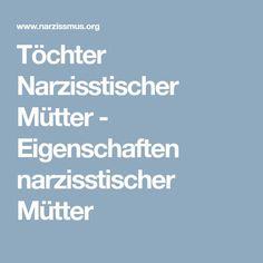 Töchter Narzisstischer Mütter - Eigenschaften narzisstischer Mütter