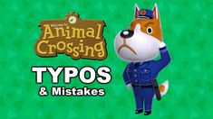 A look at nine typos and mistakes I've encountered while playing the Animal Crossing series. Nintendo has done a good job at limiting the mistakes in the ser. Animal Crossing, Typo, Mistakes, Video Games, Animals, Fictional Characters, Videogames, Animales, Animaux