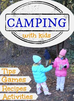 Go Camping with Kids! 40 Tips, Activities, Games and Recipes Camping with kids - ultimate list of tips and tricks to make it awesome!Camping with kids - ultimate list of tips and tricks to make it awesome! Checklist Camping, Camping Games, Camping Activities, Camping Essentials, Camping And Hiking, Camping Life, Family Camping, Tent Camping, Camping Gear