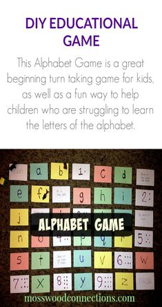 DIY ALPHABET GAME  This Alphabet Game is a great beginning turn taking game for kids, as well as a fun way to help children who are struggling to learn the letters of the alphabet.
