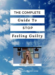 Guilt is a very negative emotion and is detrimental to your mental health.  Click through to read top tips to stop feeling guilty and learn how to forgive yourself #stopfeelinguilty #depression #anxiety #mentalhealth