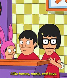 Proudly own who you are and what you're into.   27 Tina Belcher Lessons To Live By For 2015