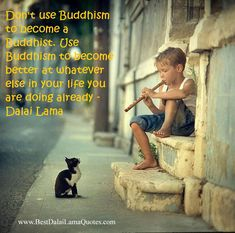 Don't use Buddhism to becomea Buddhist. Use Buddhism to become better at whatever else in your life you are doing already