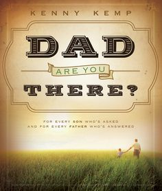 Dad, Are You There? by Kenny Kemp. Fiction. Book cover.
