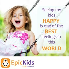 Seeing my kids happy is one of the best feelings in this world. EpicKids
