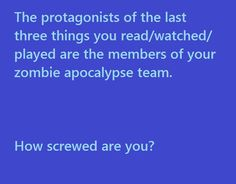 Hells yah!! Elena (Women of the Otherworld series by Kelley Armstrong), Sherlock Holmes, John Carter (from ER). I'M GOING TO LIVE!