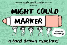 Might Could Marker by Might Could Studios on @Graphicsauthor