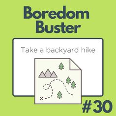 Take a hike in your backyard! Don't forget to draw your map! Boredom Busters, Draw Your, Don't Forget, Take That, Hiking, Backyard, Map, Walks, Patio