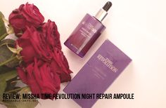Review: Missha Time Revolution Night Repair Ampoule | Memorable Days : Beauty, Fashion & Lifestyle Blog