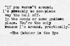 The Catcher in the Ryeby J.D. Salinger