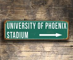 Awsome Vintage Signs http://www.classicmetalsigns.com/product/university-of-phoenix-stadium-sign-vintage-style/