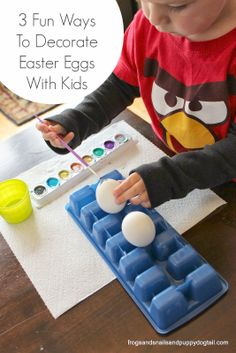 3 Fun Ways To Decorate Easter Eggs With Kids by FSPDT